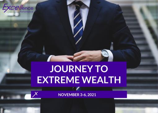 Journey to Extreme Wealth Nov 2021