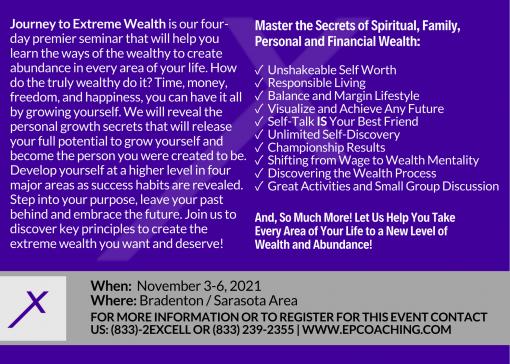 Back Side of Flyer - Journey to Extreme Wealth Nov 3-6 2021
